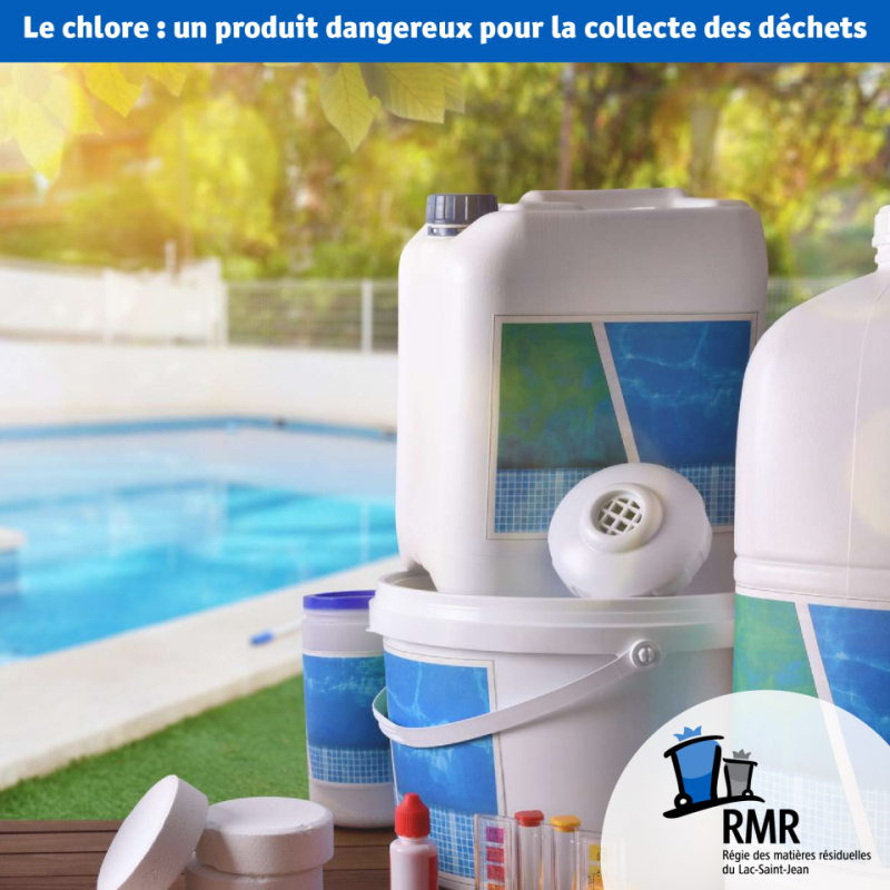 Le chlore : un produit dangereux pour la  collecte des déchets