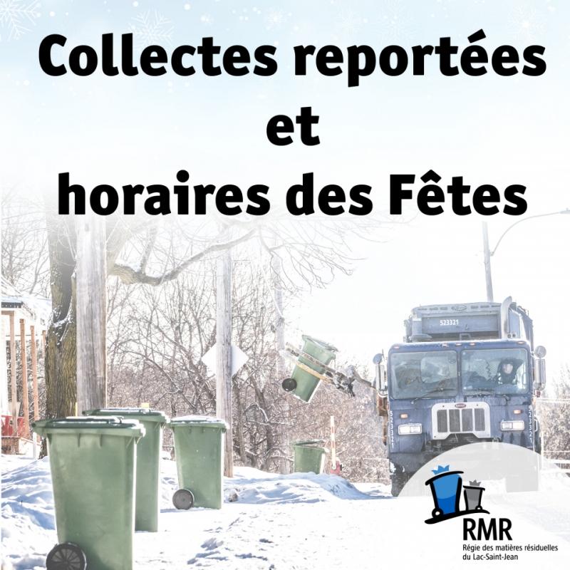 Collectes reportées et horaires des Fêtes
